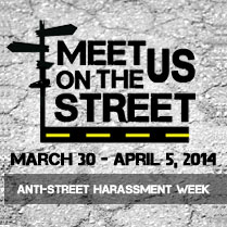 Anti-Street Harassment Week 2014